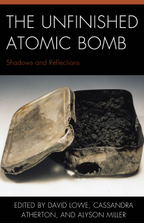 Unfinished Atomic Bomb book cover
